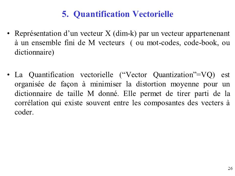 5. Quantification Vectorielle