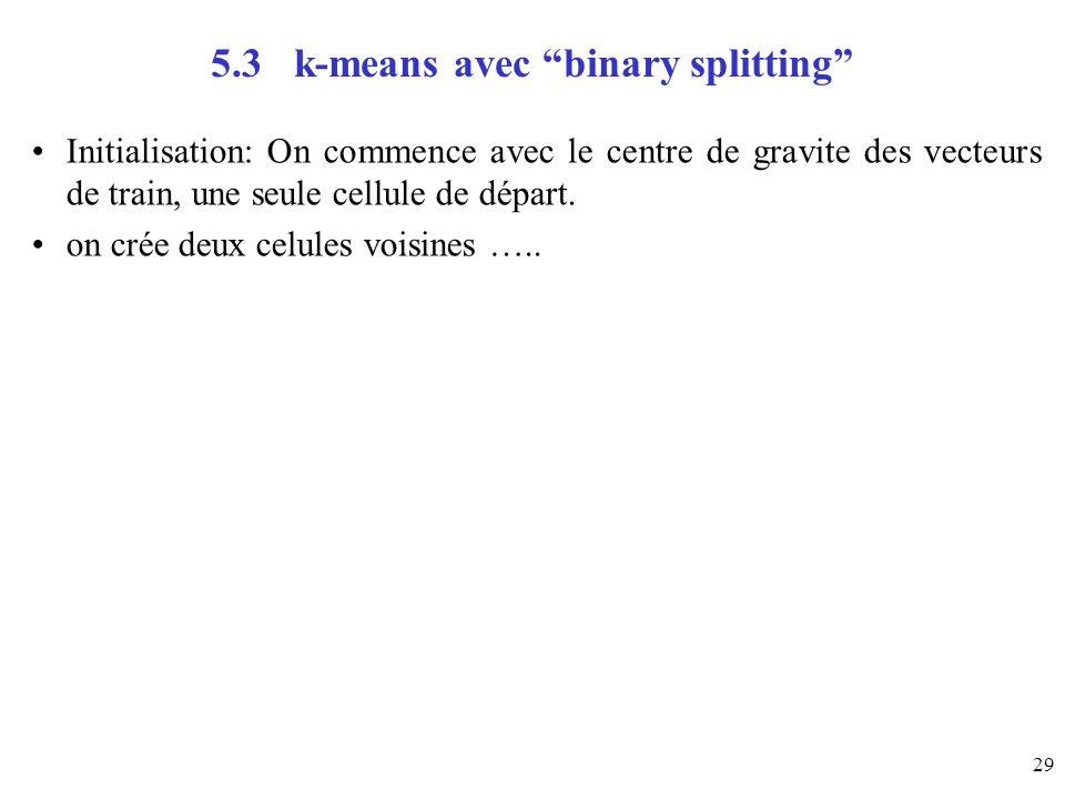 5.3 k-means avec binary splitting