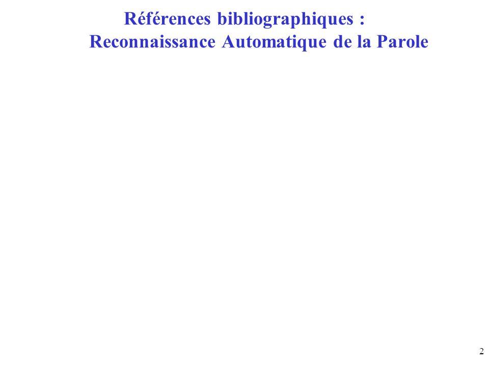 Références bibliographiques : Reconnaissance Automatique de la Parole