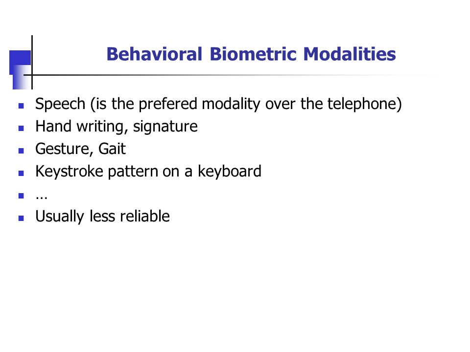 Behavioral Biometric Modalities