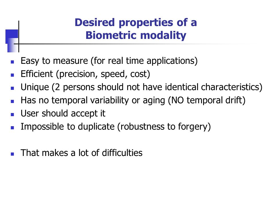 Desired properties of a Biometric modality