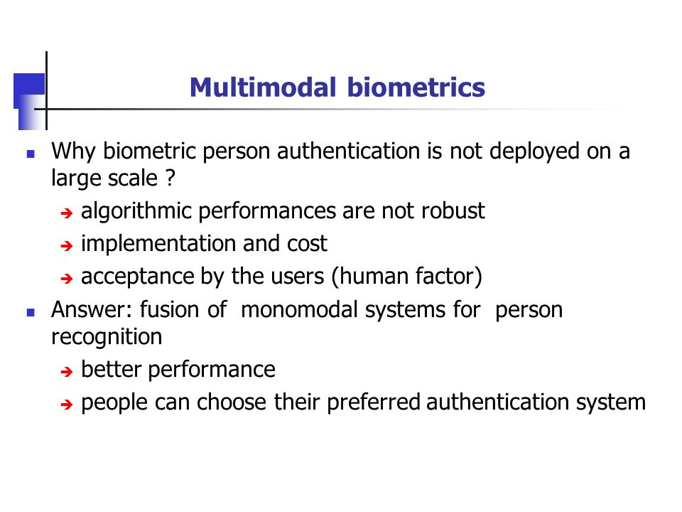 multimodal biometric authentication system the use