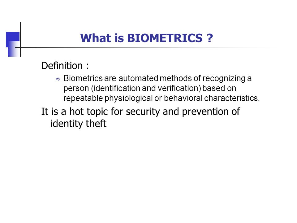 What is BIOMETRICS Definition :