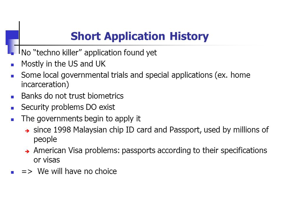 Short Application History