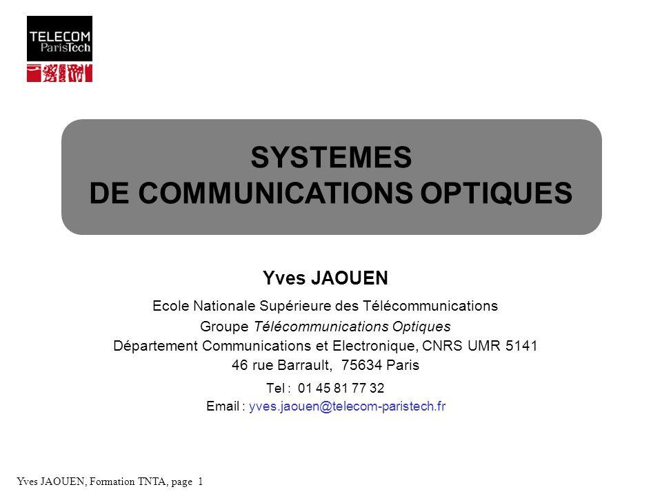 SYSTEMES DE COMMUNICATIONS OPTIQUES