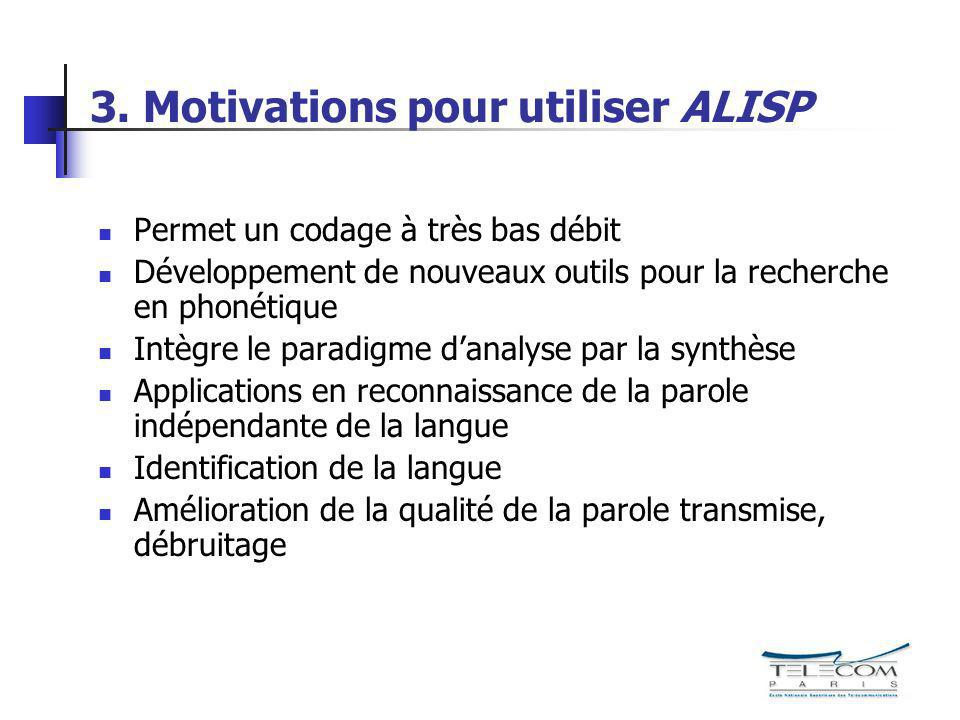 3. Motivations pour utiliser ALISP