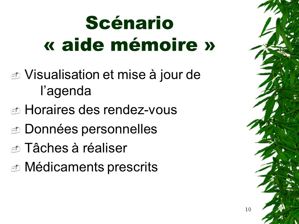 Scénario « aide mémoire »