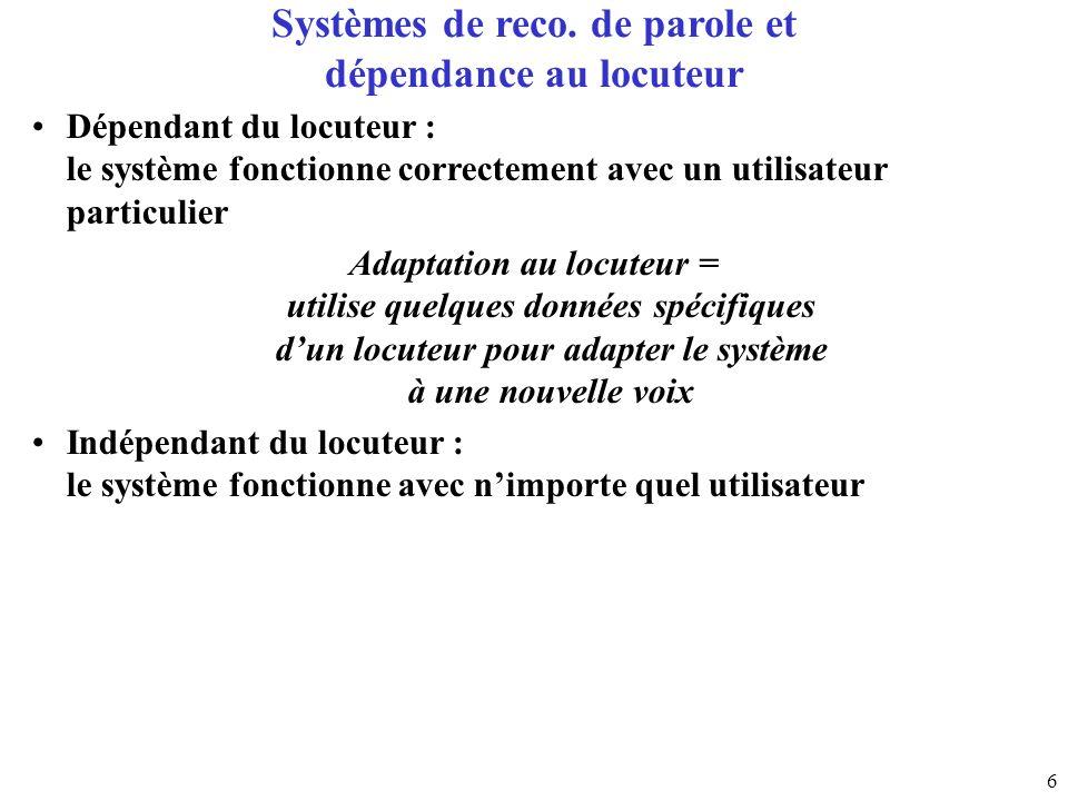 Systèmes de reco. de parole et dépendance au locuteur