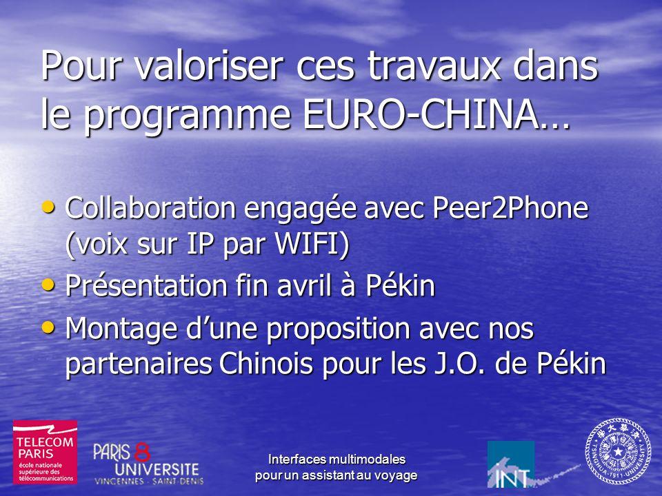 Pour valoriser ces travaux dans le programme EURO-CHINA…