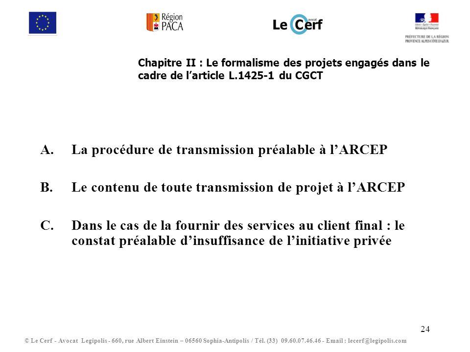 La procédure de transmission préalable à l'ARCEP