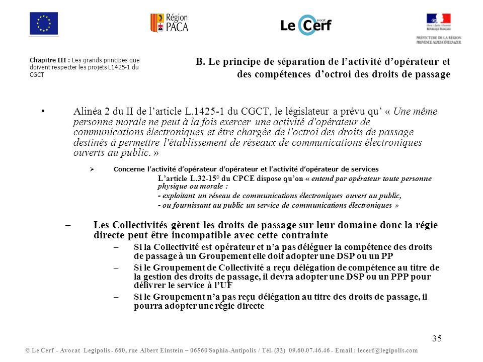 Chapitre III : Les grands principes que doivent respecter les projets L1425-1 du CGCT