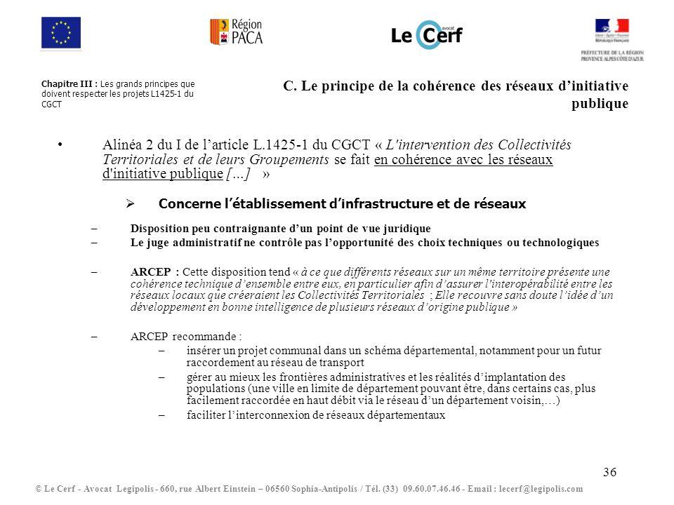 C. Le principe de la cohérence des réseaux d'initiative publique