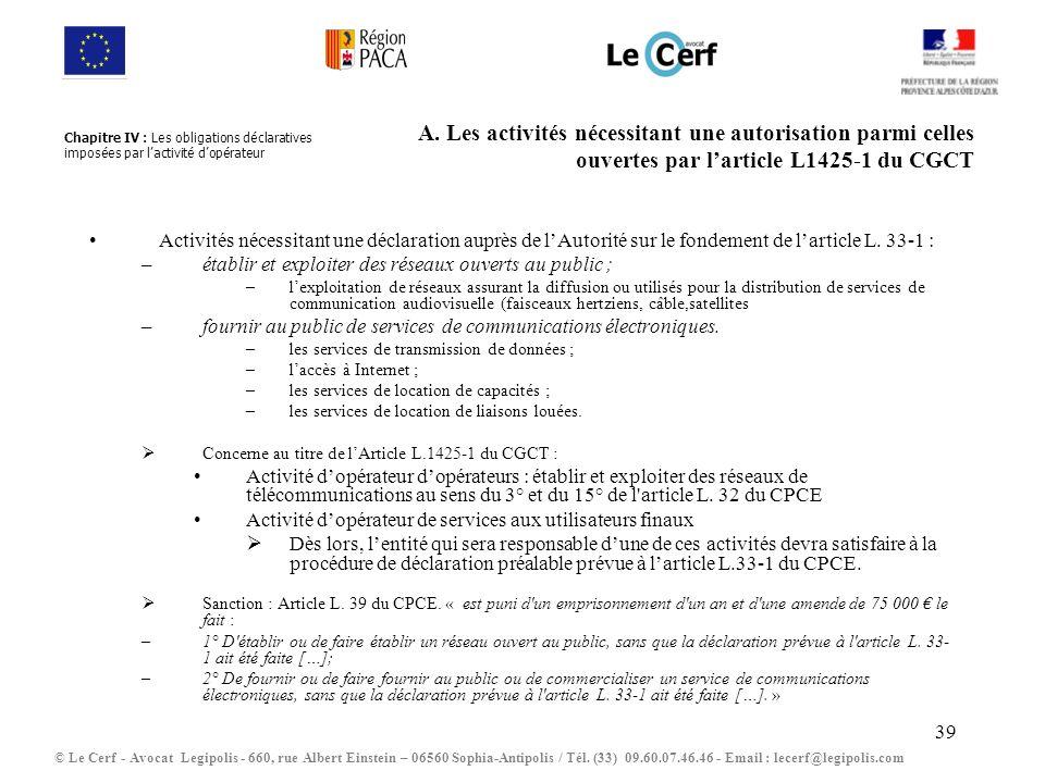 Chapitre IV : Les obligations déclaratives imposées par l'activité d'opérateur