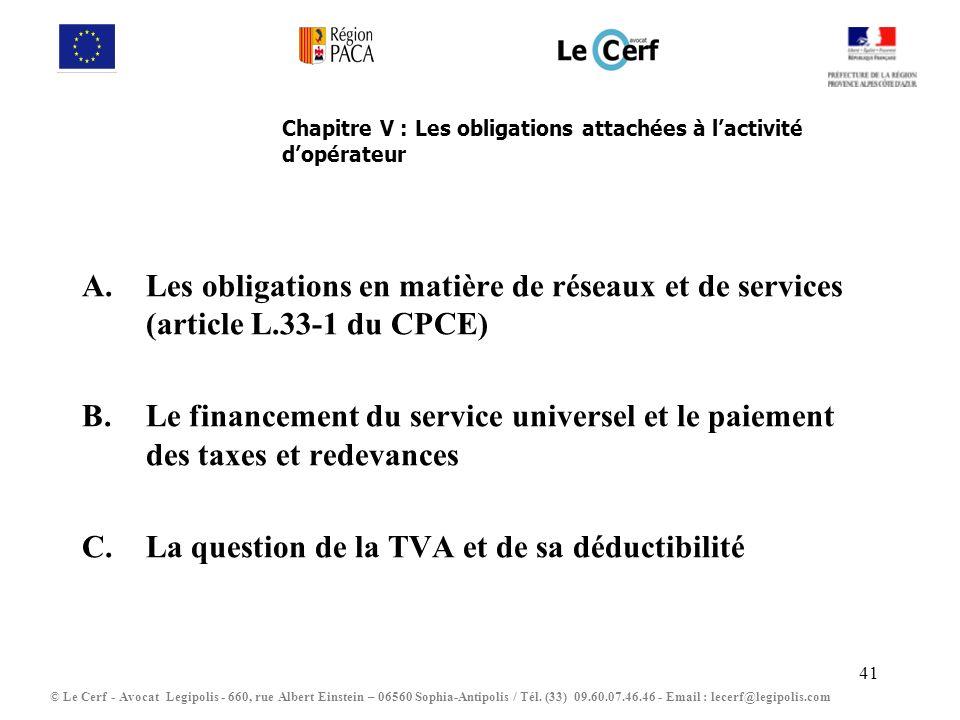 Chapitre V : Les obligations attachées à l'activité d'opérateur