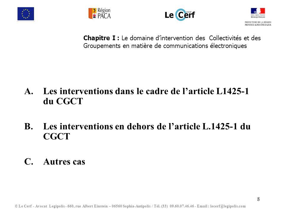 Les interventions dans le cadre de l'article L1425-1 du CGCT