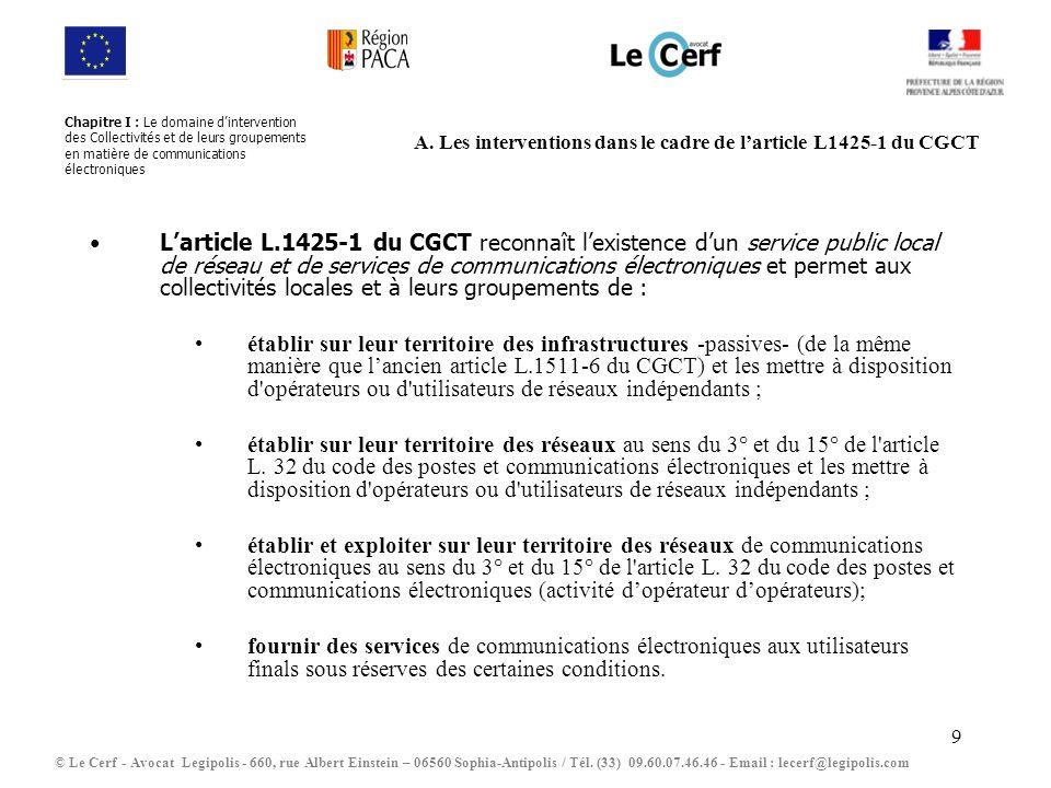 A. Les interventions dans le cadre de l'article L1425-1 du CGCT