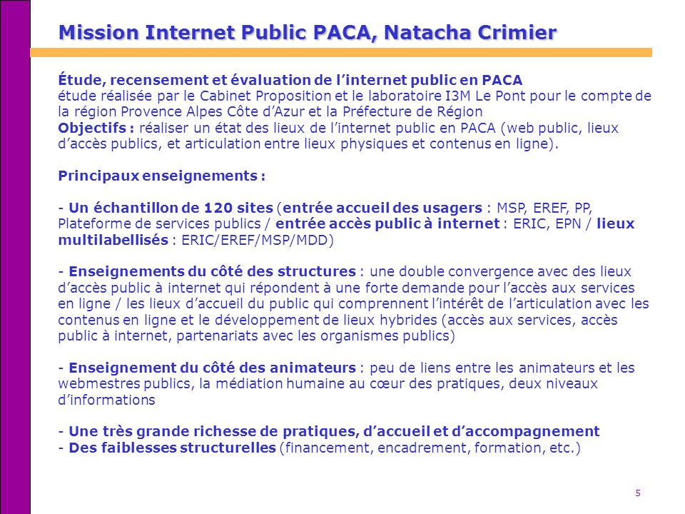 Mission Internet Public PACA, Natacha Crimier