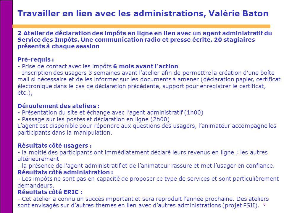 Travailler en lien avec les administrations, Valérie Baton