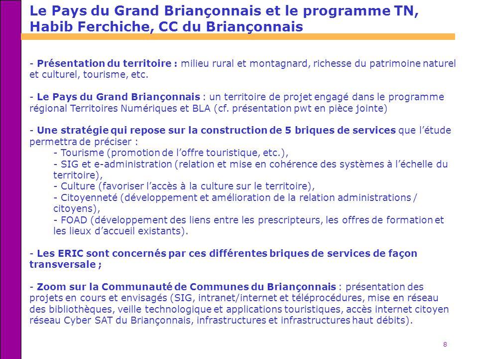 Le Pays du Grand Briançonnais et le programme TN, Habib Ferchiche, CC du Briançonnais