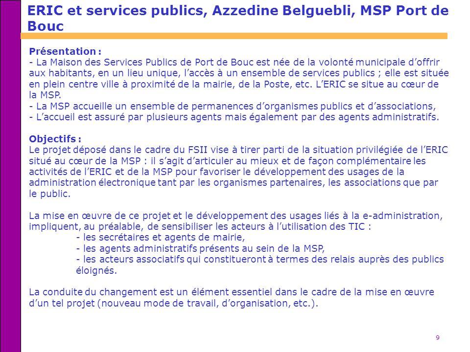 ERIC et services publics, Azzedine Belguebli, MSP Port de Bouc