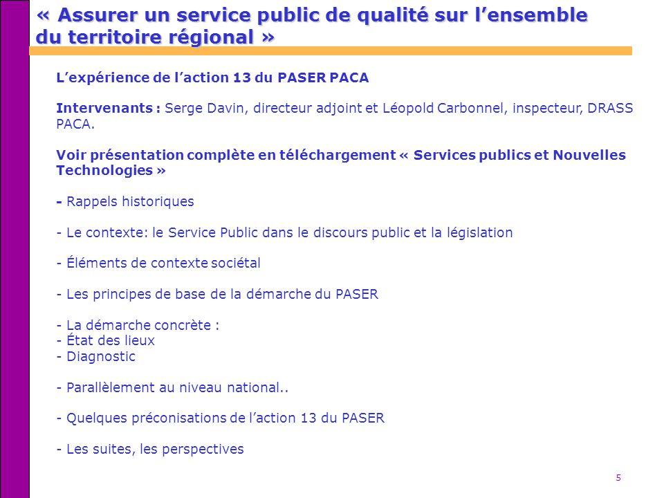 « Assurer un service public de qualité sur l'ensemble