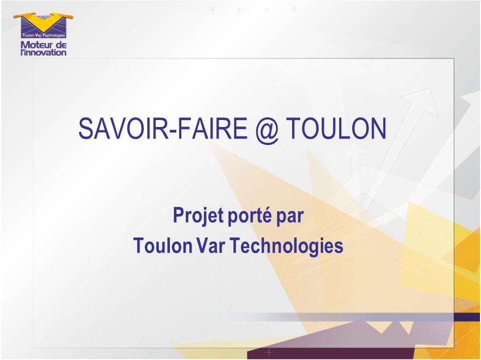 Projet porté par Toulon Var Technologies
