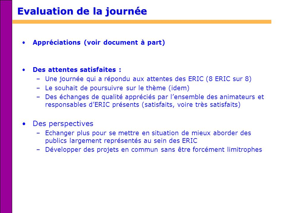 Evaluation de la journée