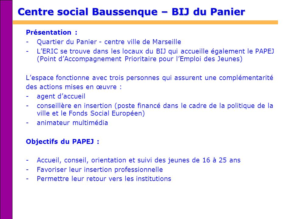 Centre social Baussenque – BIJ du Panier