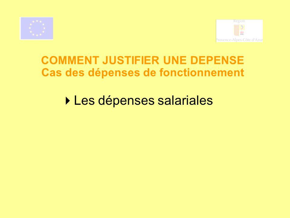 COMMENT JUSTIFIER UNE DEPENSE Cas des dépenses de fonctionnement
