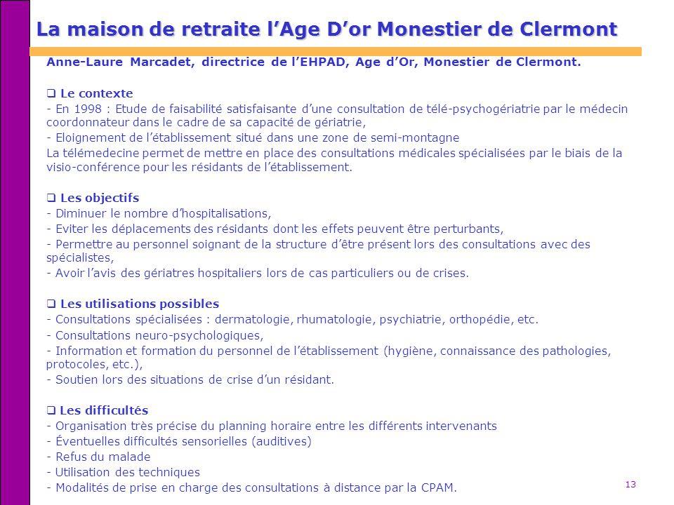 La maison de retraite l'Age D'or Monestier de Clermont
