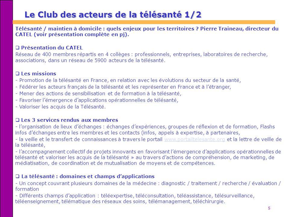 Le Club des acteurs de la télésanté 1/2