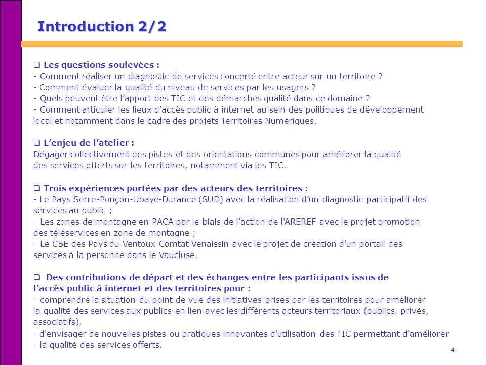 Introduction 2/2 Les questions soulevées :