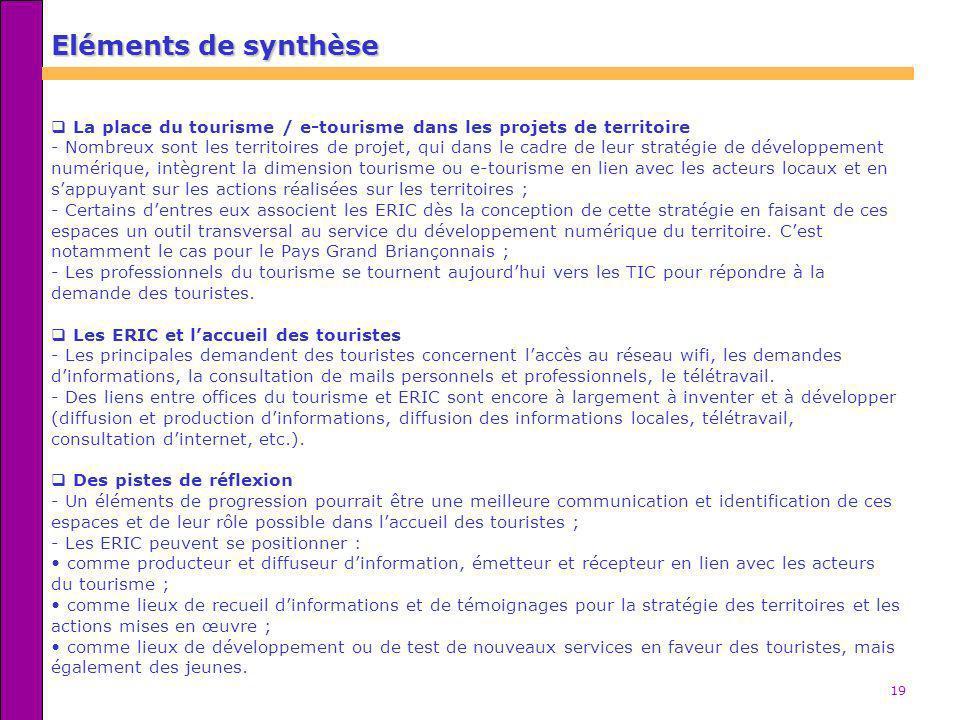 Eléments de synthèse La place du tourisme / e-tourisme dans les projets de territoire.