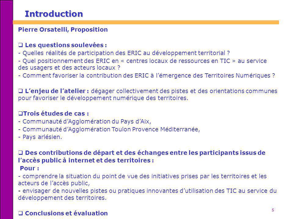 Introduction Pierre Orsatelli, Proposition Les questions soulevées :