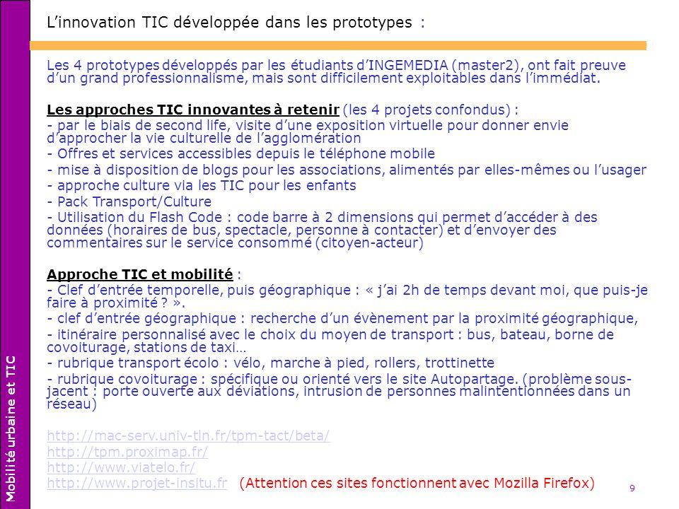 L'innovation TIC développée dans les prototypes :