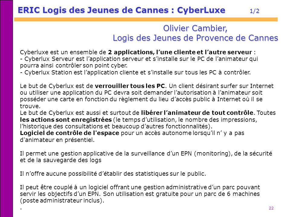 ERIC Logis des Jeunes de Cannes : CyberLuxe 1/2