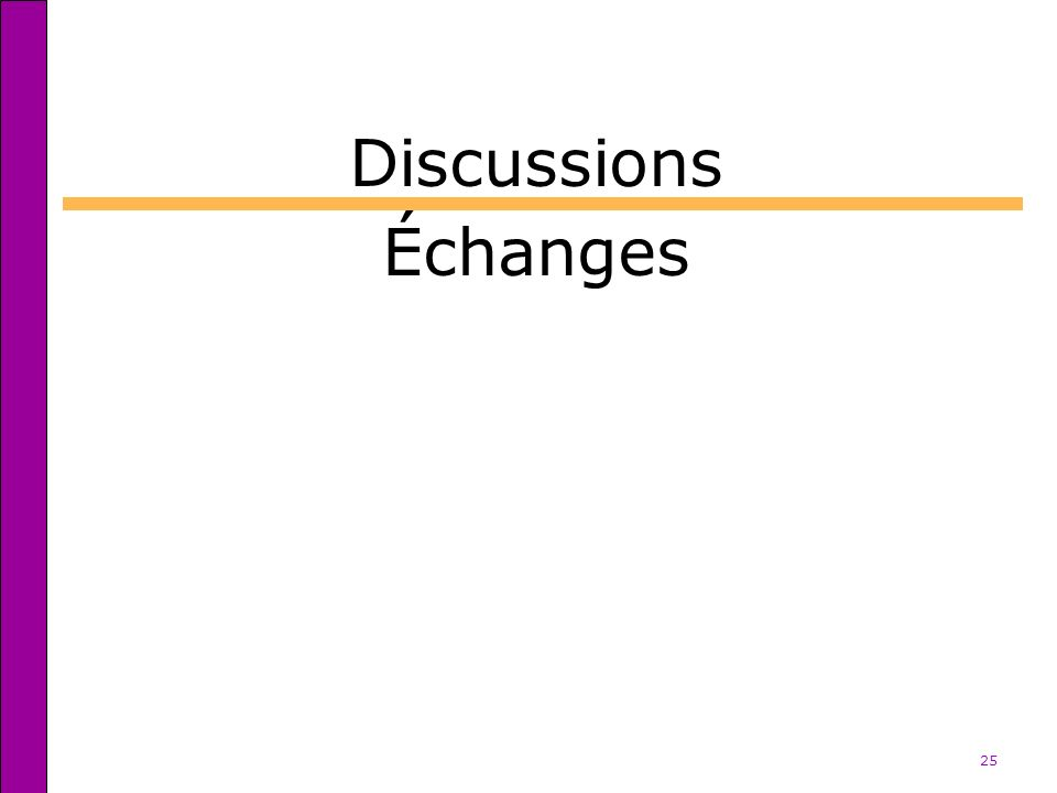 Discussions Échanges