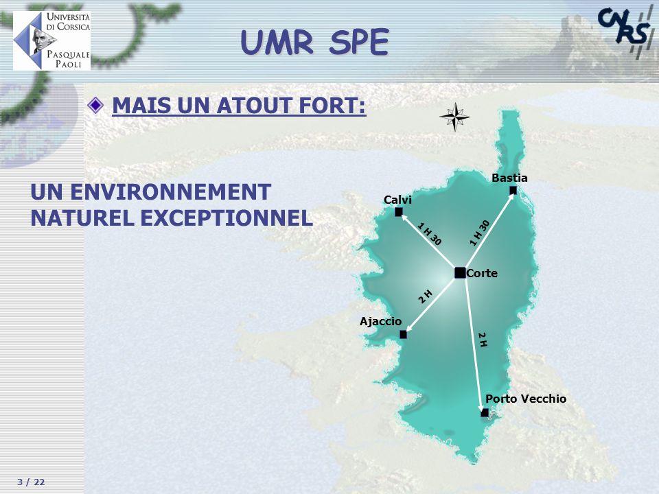 UMR SPE MAIS UN ATOUT FORT: UN ENVIRONNEMENT NATUREL EXCEPTIONNEL