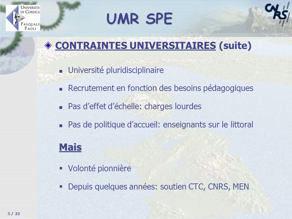 UMR SPE CONTRAINTES UNIVERSITAIRES (suite) Mais