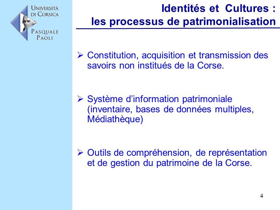 Identités et Cultures : les processus de patrimonialisation