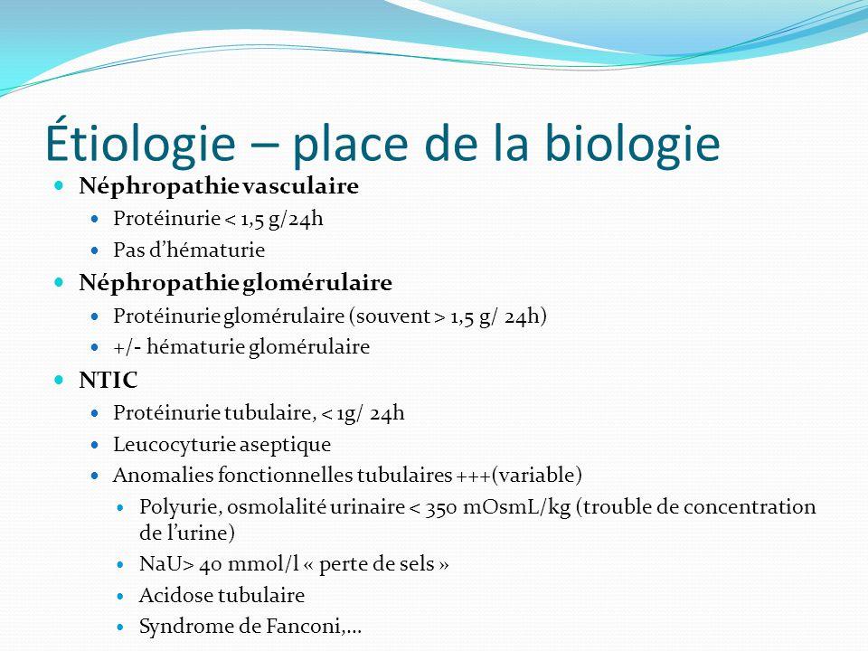 Étiologie – place de la biologie