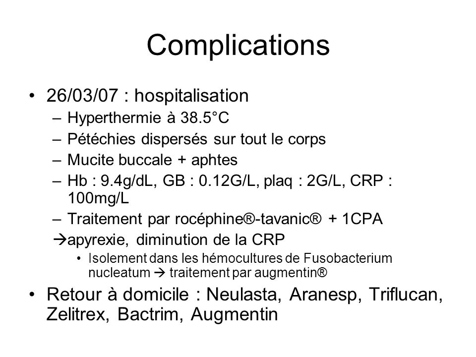 Complications 26/03/07 : hospitalisation