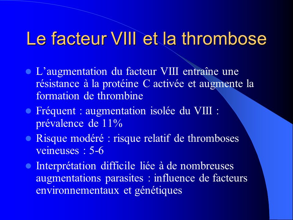 Le facteur VIII et la thrombose