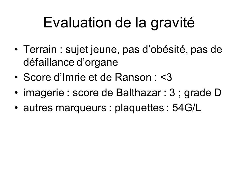 Evaluation de la gravité