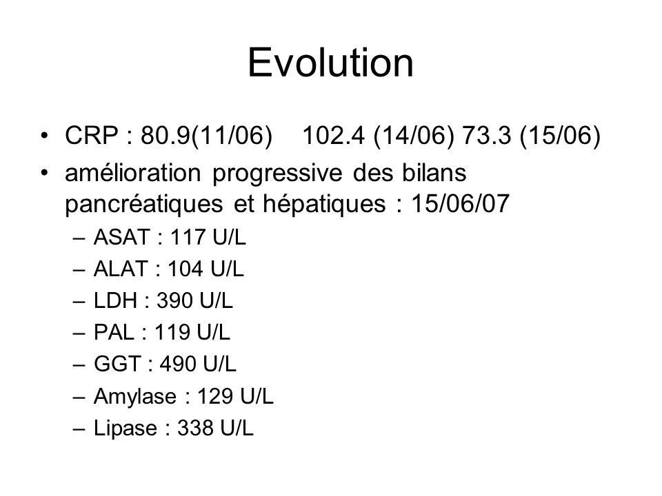 Evolution CRP : 80.9(11/06) 102.4 (14/06) 73.3 (15/06)