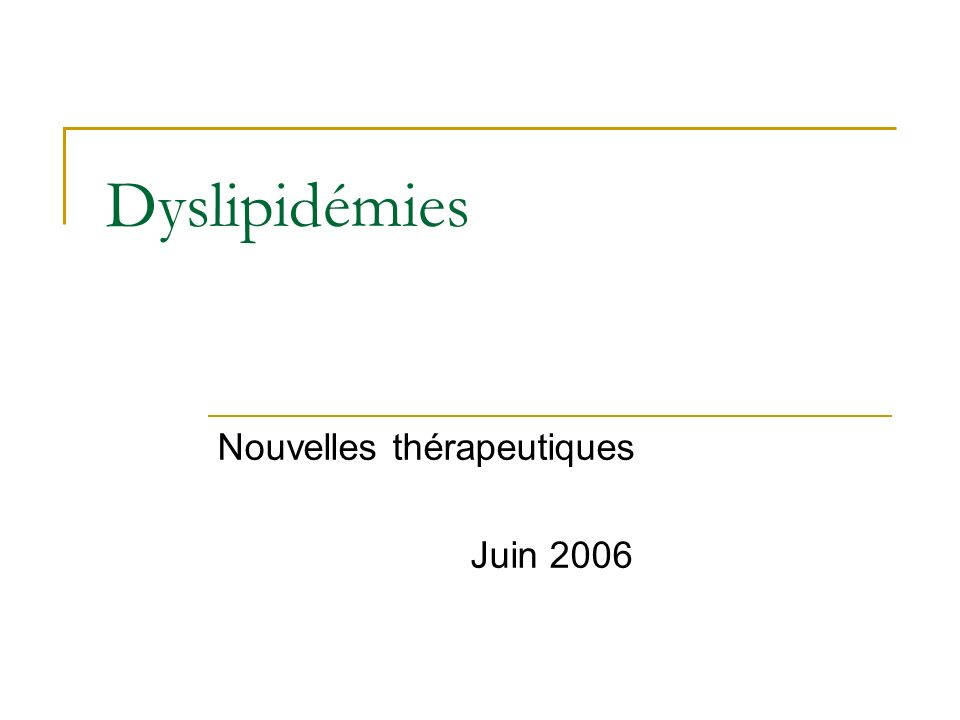 Nouvelles thérapeutiques Juin 2006