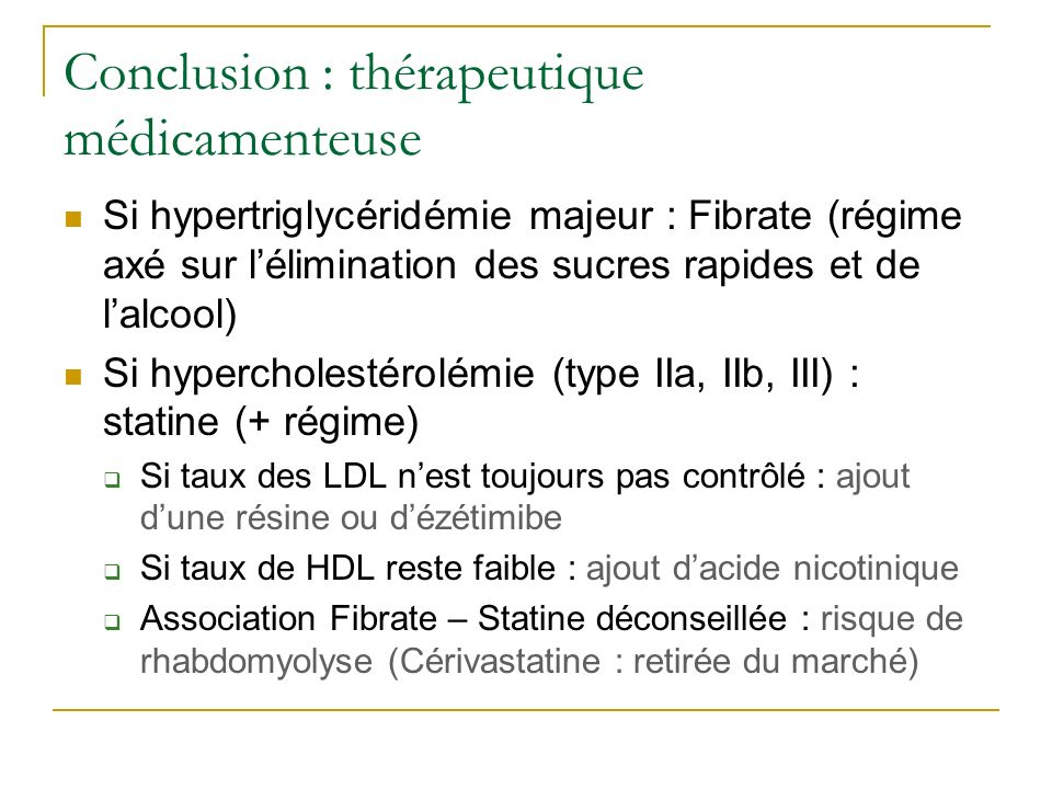Conclusion : thérapeutique médicamenteuse