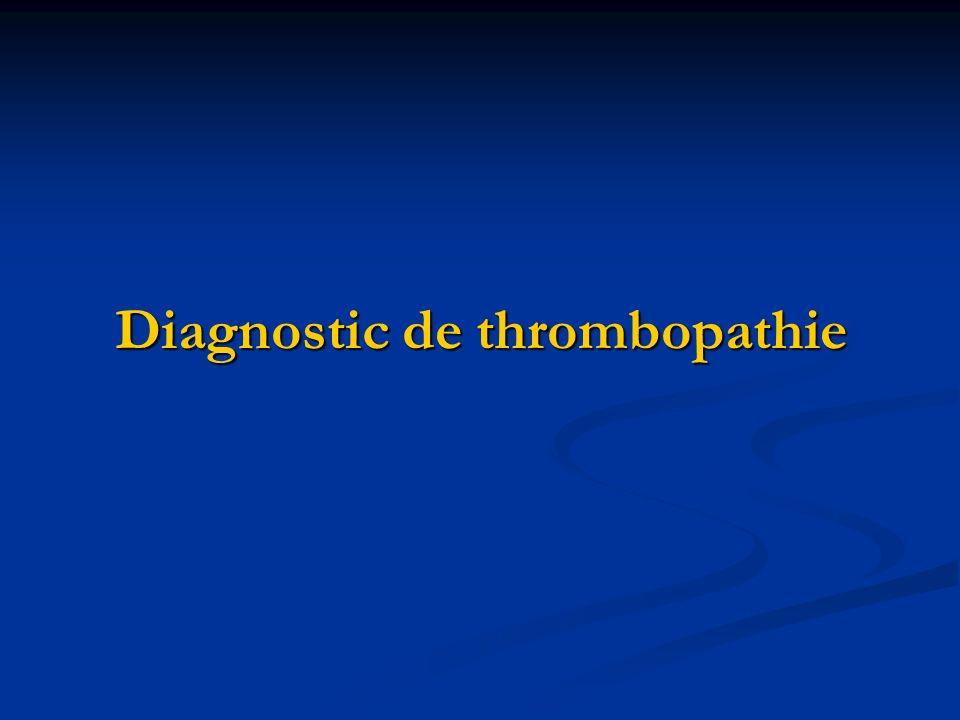 Diagnostic de thrombopathie
