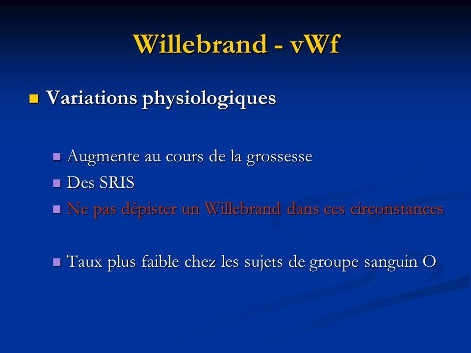 Willebrand - vWf Variations physiologiques