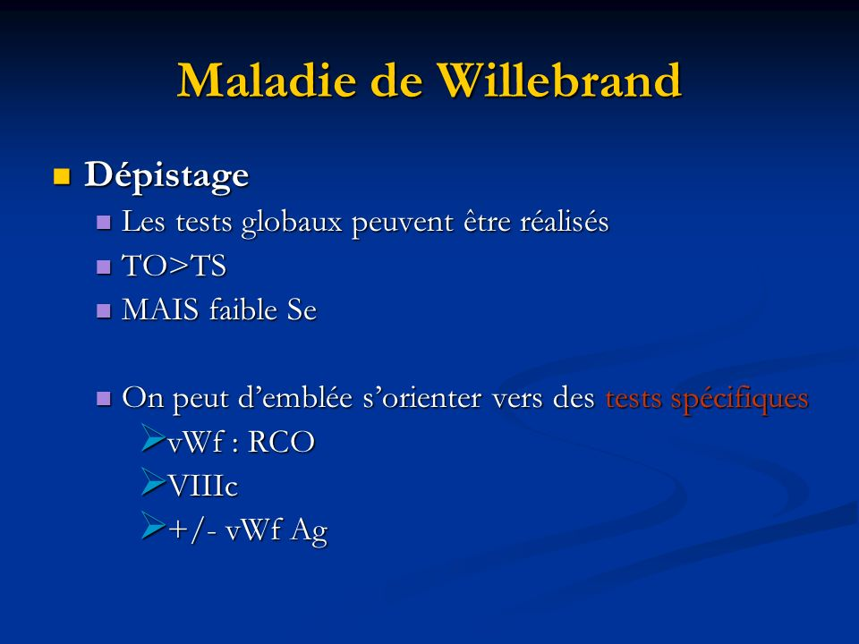 Maladie de Willebrand Dépistage